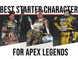 9 Best Apex Legends Starter Characters image