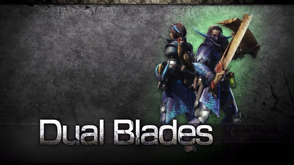 dual blades monster hunter world weapon